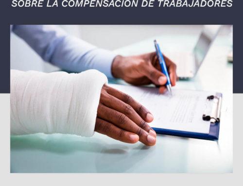 Respuestas a las preguntas más frecuentes sobre la compensación de trabajadores